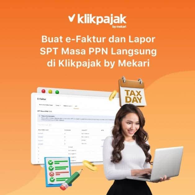 Buat e-Faktur dan Lapor SPT Masa PPN Langsung di Klikpajak by Mekari